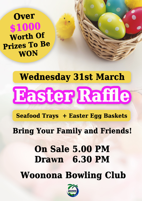 Easter Raffle  – Wednesday 31st March
